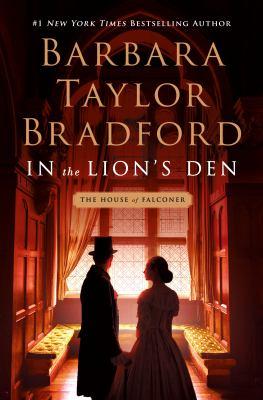 IN THE LION'S DEN:  , A HOUSE OF FALCONER NOVEL