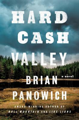 HARD CASH VALLEY:  , A NOVEL