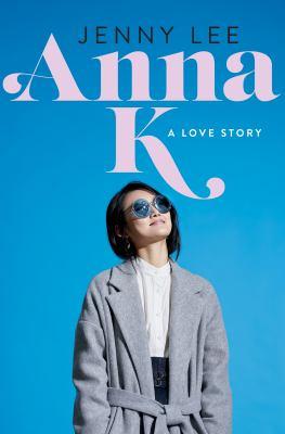 Anna K : , a love story