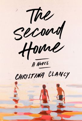 THE SECOND HOME:  , A NOVEL