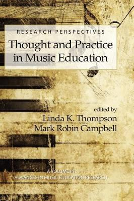 Cover of Thought and Practice in Music Education with a sepia image of a piano keyboard and musical notes in the background.
