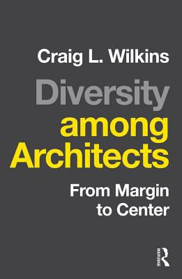 Wilkins Diversity among architects