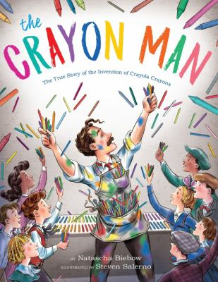 The Crayon Man ​By Natascha Biebow