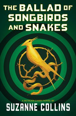 The ballad of songbirds and snakes / by Collins, Suzanne