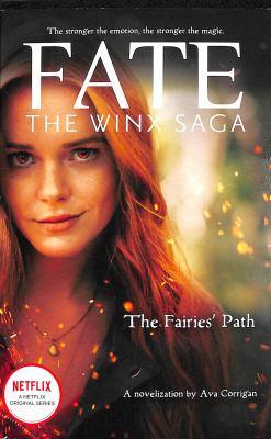 The fairies' path / by Corrigan, Ava.