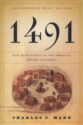 Book cover of 1491: New Revelations of the Americas Before Columbus