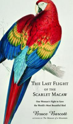 Last Flight of the Scarlet Macaw