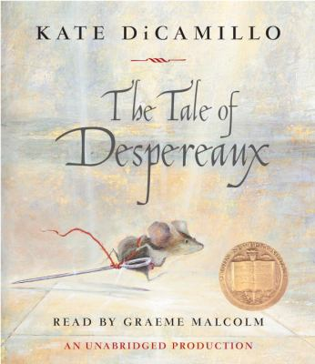 The tale of Despereaux by DiCamillo, Kate
