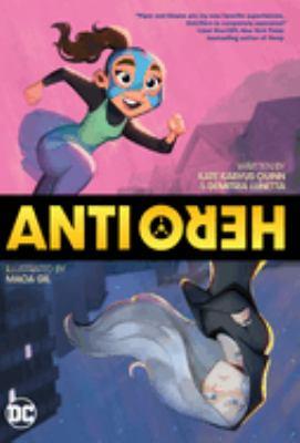 Anti/Hero : a graphic novel