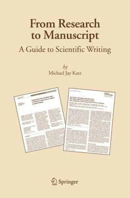Cover art for From research to manuscript : a guide to scientific writing