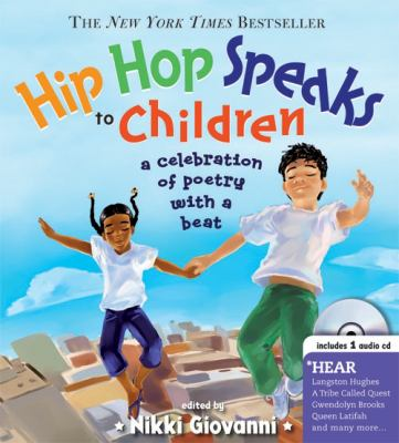 Hip hop speaks to children : a celebration of poetry with a beat