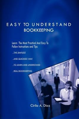 Cover Art for Easy to Understand Bookkeeping by Cirila A. Diaz