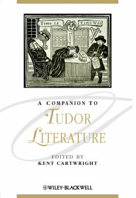 A Companion to Tudor Literature