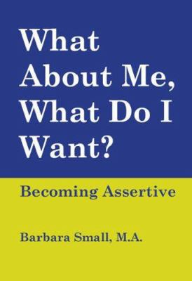 Book cover for What about me, what do I want?