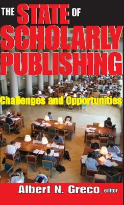 Cover art for State of scholarly publishing : challenges and opportunities