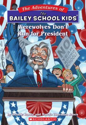 Werewolves don't run for president