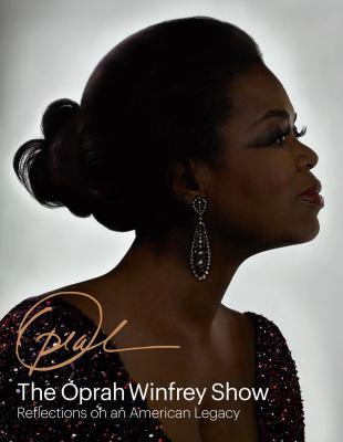 Oprah: Reflections on an American Legacy by Deborah Davis