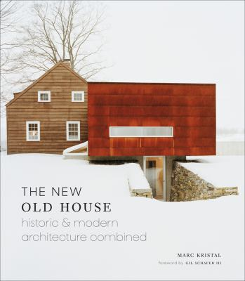 The New Old House: Historic & Modern Architecture Combined