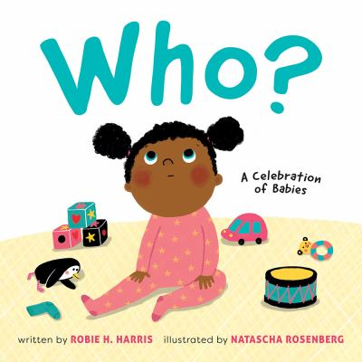 Who? : by Harris, Robie H.,