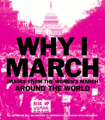 Why I March: Images from The Women's March Around the World