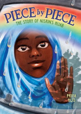 PIECE BY PIECE : by HUQ, PRIYA.