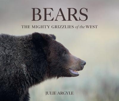 BEARS : by ARGYLE, JULIE.