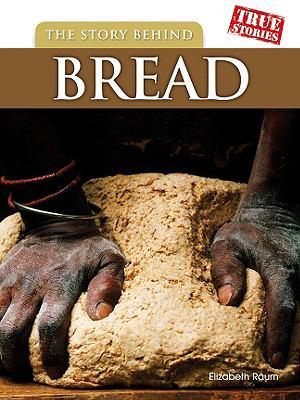 STORY BEHIND BREAD