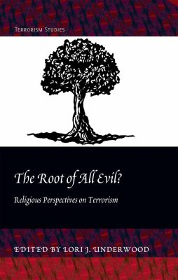 The Root of All Evil?: Religious Perspectives on Terrorism