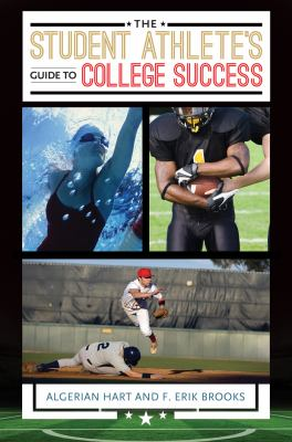 The Student Athlete's Guide to College Success Cover Art