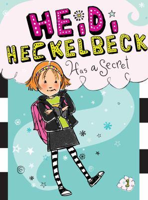 Heidi Hecklebeck Has a Secret