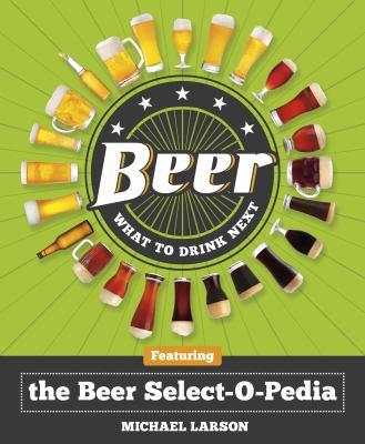 Beer: the Beer Select-O-Pedia