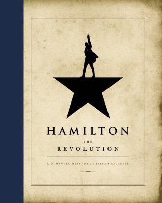 Hamilton : the revolution by Lin-Manuel Miranda