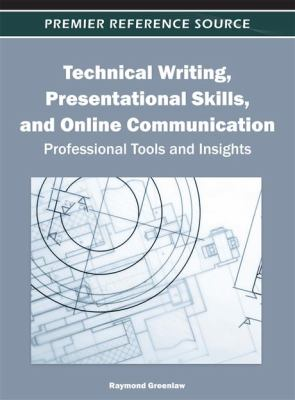 Cover art for Technical Writing, Presentational Skills, and Online Communication