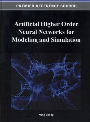 Artificial Higher Order Neural Networks for Modeling and Simulation for Computer Science and Engineering: Trends for Emerging Applications