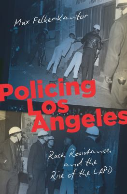 Felker-Kantor Policing Los Angeles cover art