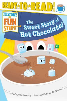 Sweet story of hot chocolate
