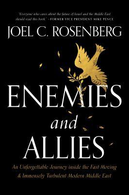 ENEMIES AND ALLIES : by ROSENBERG, JOEL C.