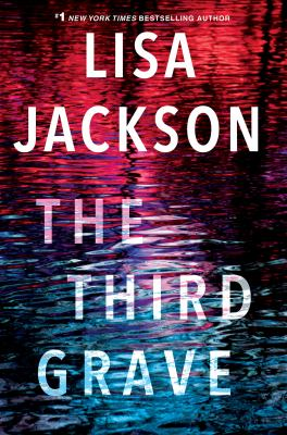 The third grave / by Jackson, Lisa,