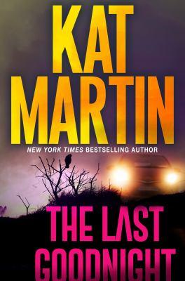 LAST GOODNIGHT. by MARTIN, KAT.