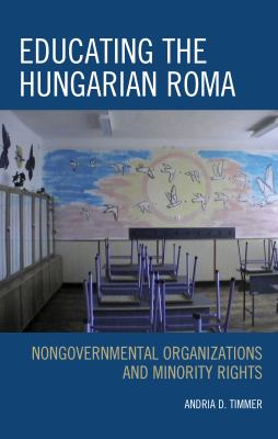Educating the Hungarian Roma: Nongovernmental Organizations and Minority Rights