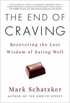 End of Craving / by Schatzker, Mark.