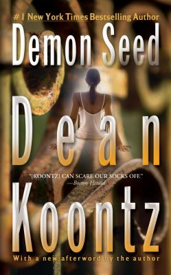 Demon Seed. by Koontz, Dean.