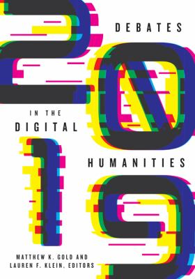 Book cover of Debates in the Digital Humanities 2019