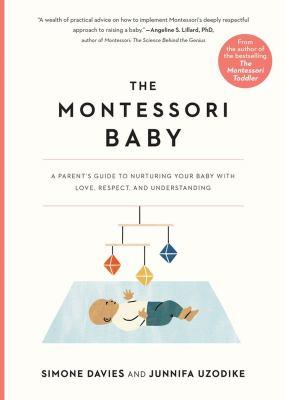 The Montessori baby : a parent