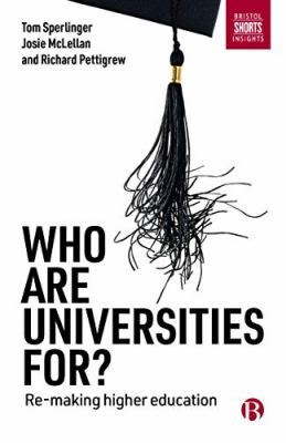 Cover Art for Who Are Universities For?