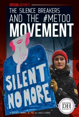 Book cover for The silence breakers and the #MeToo movement.