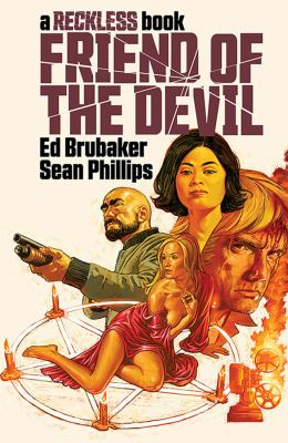 Friend of the devil : a Reckless book