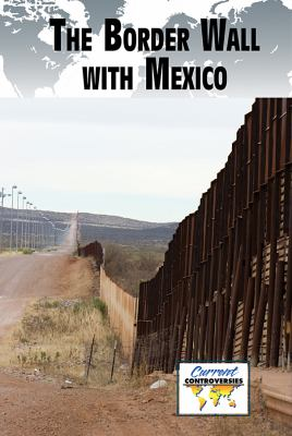 The Border Wall with Mexico
