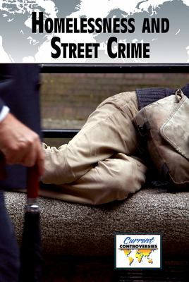 Homelessness and Street Crime
