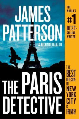 PARIS DETECTIVE. by PATTERSON, JAMES.